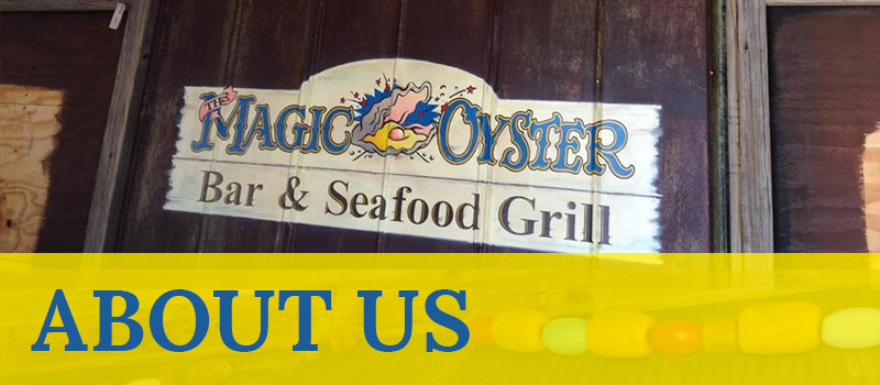 Magic Oyster About Us